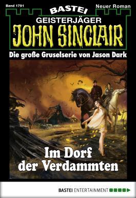 John Sinclair - Folge 1791: Im Dorf der Verdammten