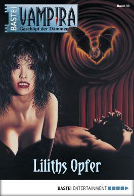 Vampira - Folge 39: Liliths Opfer
