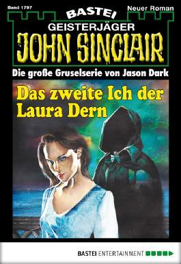 John Sinclair - Folge 1797: Das zweite Ich der Laura Dern