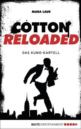 Cotton Reloaded - 07: Das Kumo-Kartell