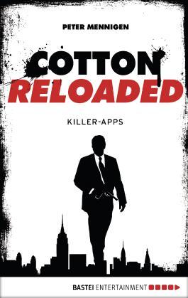 Cotton Reloaded - 08: Killer Apps