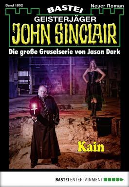 John Sinclair - Folge 1802: Kain