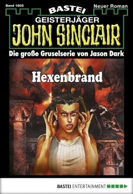 John Sinclair - Folge 1805: Hexenbrand