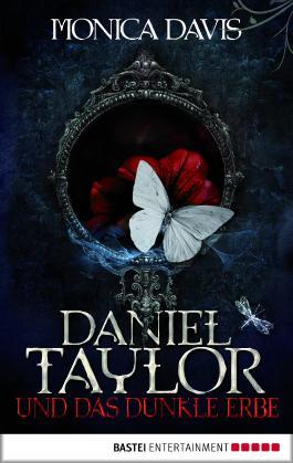 Daniel Taylor und das dunkle Erbe
