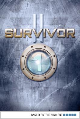 Survivor 2.01 (DEU): Treue und Verrat. SF-Thriller (Survivor Staffel 2)