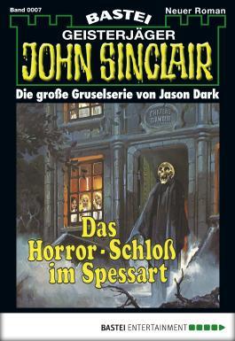 John Sinclair - Folge 0007: Das Horror-Schloss im Spessart
