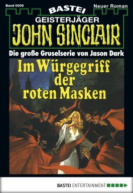 John Sinclair - Folge 0009: Im Würgegriff der roten Masken