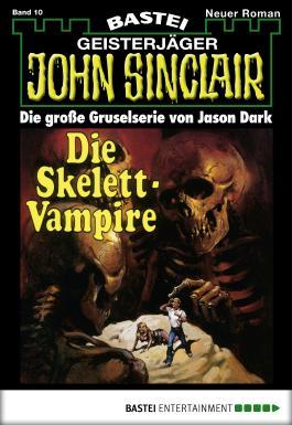 John Sinclair - Folge 0010: Die Skelett-Vampire