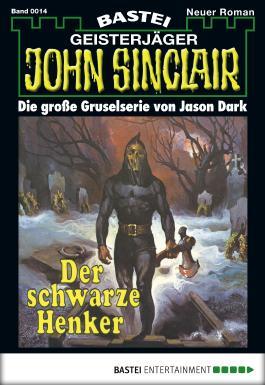 John Sinclair - Folge 0014: Der schwarze Henker
