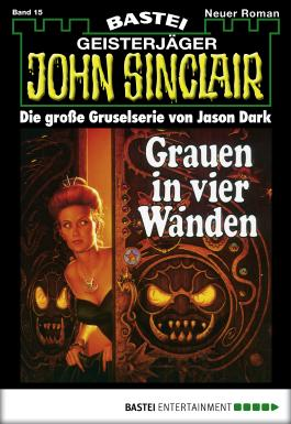 John Sinclair - Folge 0015: Grauen in vier Wänden