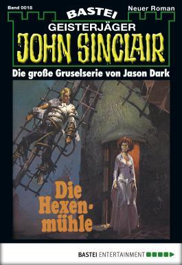 John Sinclair - Folge 0018: Die Hexenmühle (3. Teil)