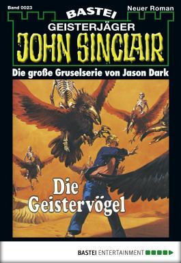 John Sinclair - Folge 0023: Die Geistervögel