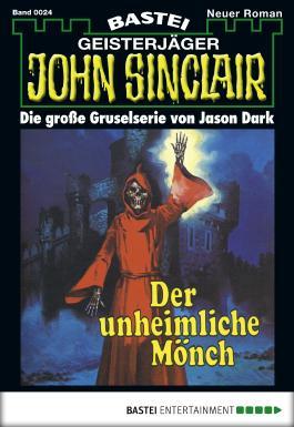 John Sinclair - Folge 0024: Der unheimliche Mönch