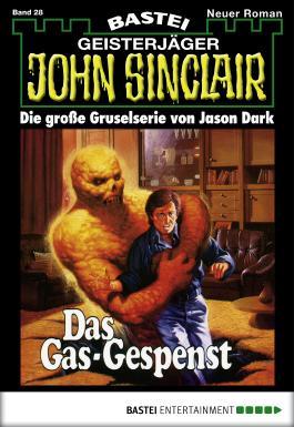 John Sinclair - Folge 0028: Das Gas-Gespenst