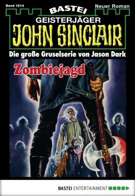 John Sinclair - Folge 1814: Zombiejagd