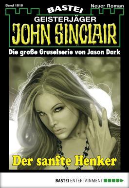 John Sinclair - Folge 1816: Der sanfte Henker