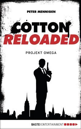 Cotton Reloaded - 10: Projekt Omega