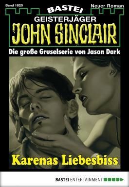 John Sinclair - Folge 1820: Karenas Liebesbiss