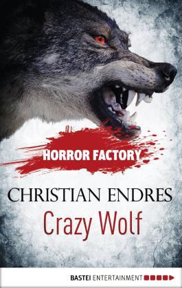 Horror Factory - Crazy Wolf: Die Bestie in mir