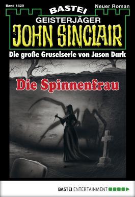 John Sinclair - Folge 1829: Die Spinnenfrau