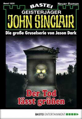 John Sinclair - Folge 1830: Der Tod lässt grüßen