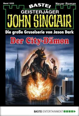 John Sinclair - Folge 1832: Der City-Dämon