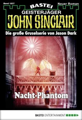 John Sinclair - Folge 1837: Nacht-Phantom
