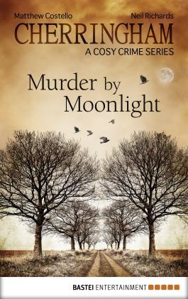 Cherringham - Murder by Moonlight