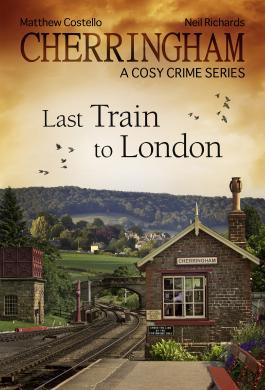 Cherringham - Last Train to London
