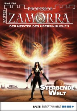 Professor Zamorra - Folge 1004: Sterbende Welt