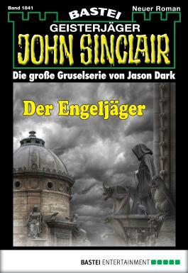 John Sinclair - Folge 1841: Der Engeljäger