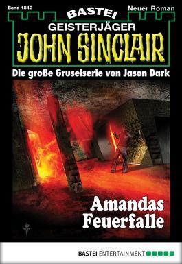 John Sinclair - Folge 1842: Amandas Feuerfalle