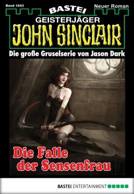 John Sinclair - Folge 1843: Die Falle der Sensenfrau