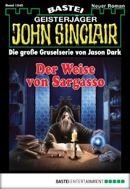 John Sinclair - Folge 1845: Der Weise von Sargasso