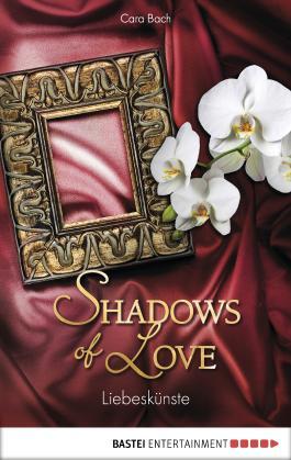 Liebeskünste - Shadows of Love
