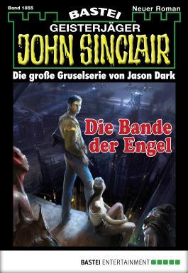 John Sinclair - Folge 1855: Die Bande der Engel