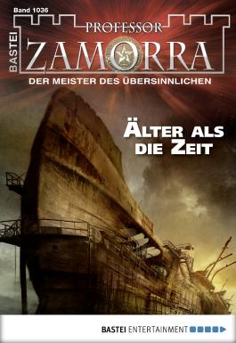 Professor Zamorra - Folge 1036: Älter als die Zeit