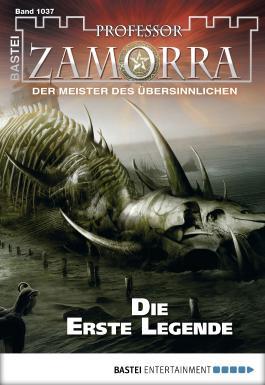 Professor Zamorra - Folge 1037: Die Erste Legende