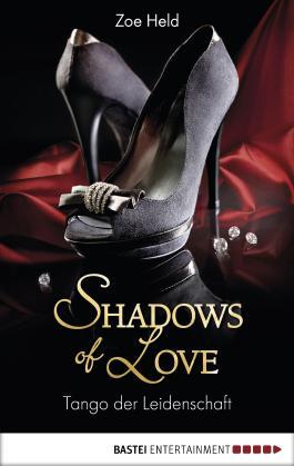 Tango der Leidenschaft - Shadows of Love