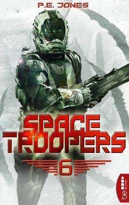 Space Troopers - Folge 6: Die letzte Kolonie