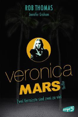 Veronica Mars - Zwei Vermisste sind zwei zu viel