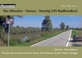 Das München - Verona - Venedig GPS RadReiseBuch