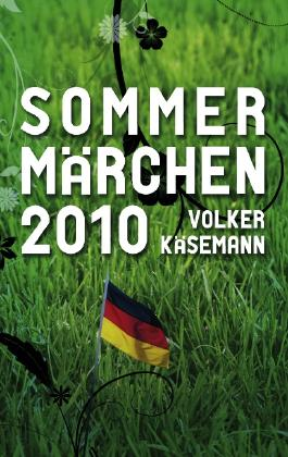 Sommermärchen 2010