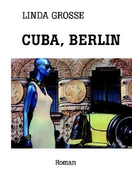 Cuba, Berlin