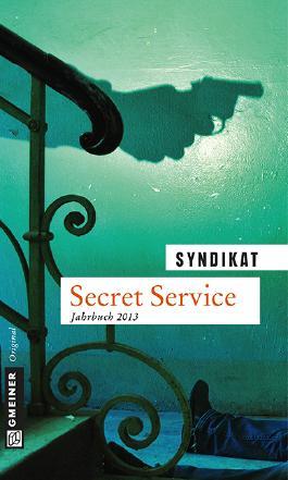 Secret Service, Jahrbuch 2013
