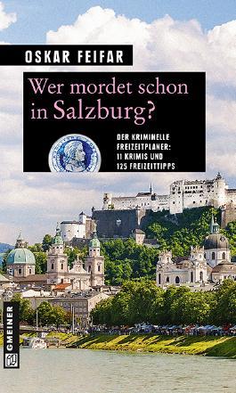 Wer mordet schon in Salzburg?