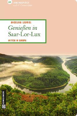 Genießen in Saar-Lor-Lux