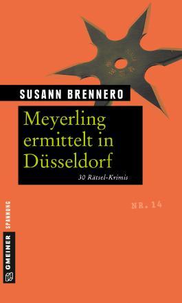 Meyerling ermittelt in Düsseldorf - 30 Rätsel-Krimis