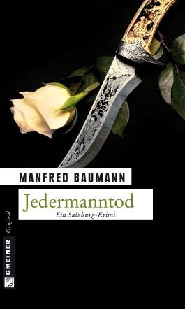 Jedermanntod: Kriminalroman (Kriminalromane im GMEINER-Verlag)