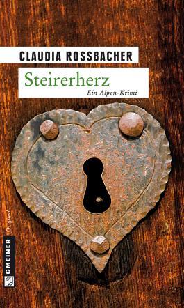 Steirerherz: Sandra Mohrs zweiter Fall